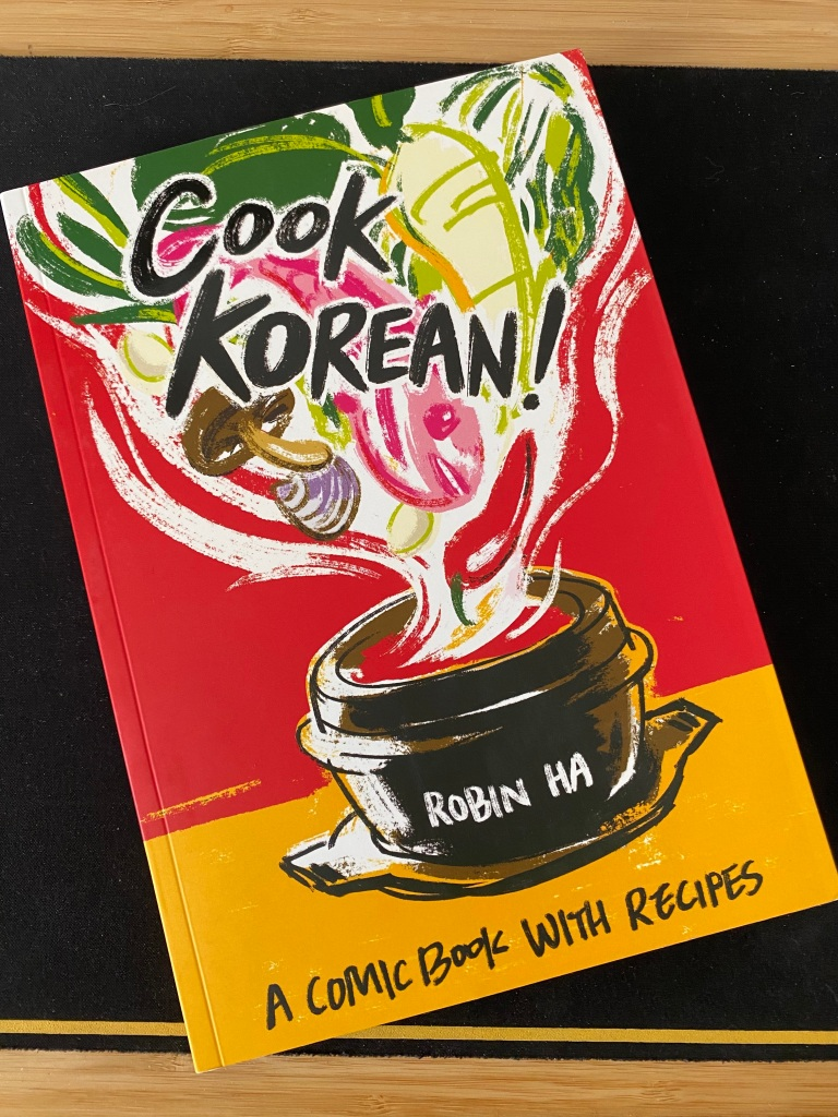 Cover of Cook Korean!, by Robin Ha